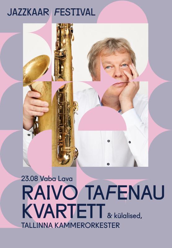 Raivo Tafenau kvartett & külalised, Tallinna Kammerorkester
